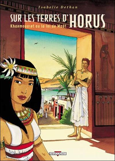 Sur les terres d'Horus T01 Khaemouase ou la loi Maat