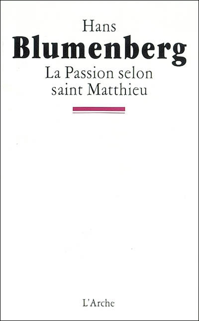 La passion selon Saint Matthieu