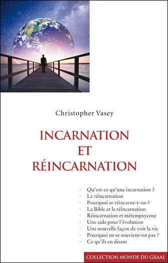 Incarnation et réincarnation