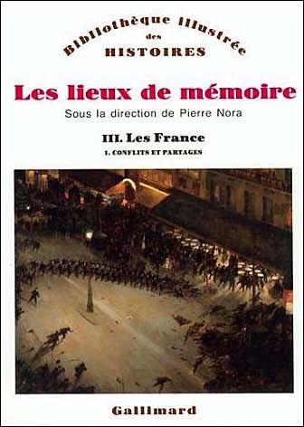 Les Lieux de mémoire (Tome 3 Volume 1)-Les France)