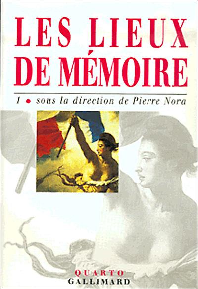 Les Lieux de mémoire (Tome 1)