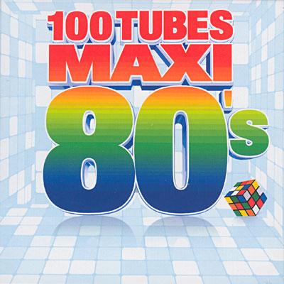 Tubes des années 80 français Maxi