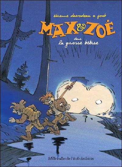 Max et Zoé -  : La grosse bêtise