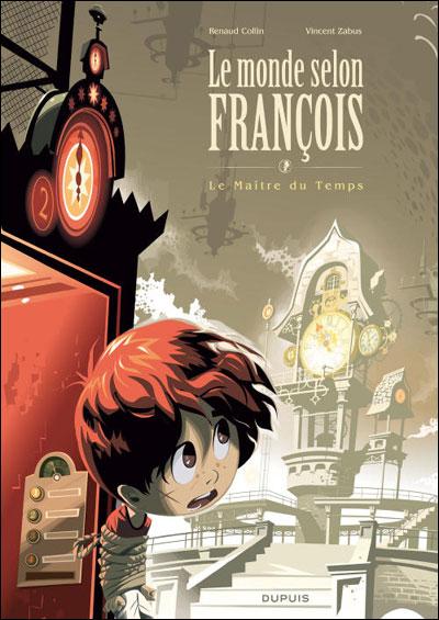 Le monde selon François - Grand format Tome 3 : Le Maître du temps
