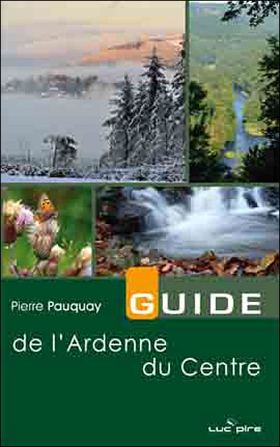 Guide de l'Ardenne du centre