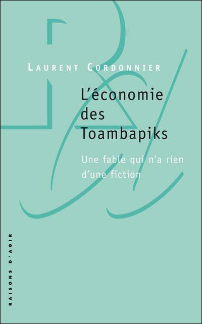 L'Economie des Toambapiks. Une fable qui n'a rien d'une fiction