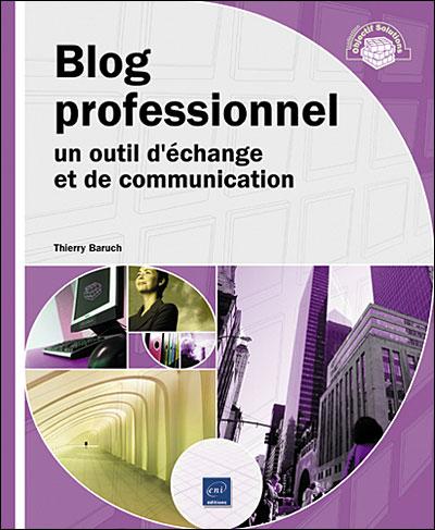 Blog professionnel, un outil d'échange et de communication