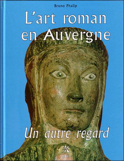 L'art roman en Auvergne