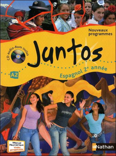 Juntos 2e Année 2009 + cd audio