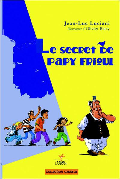 Le secret de papy Frioul