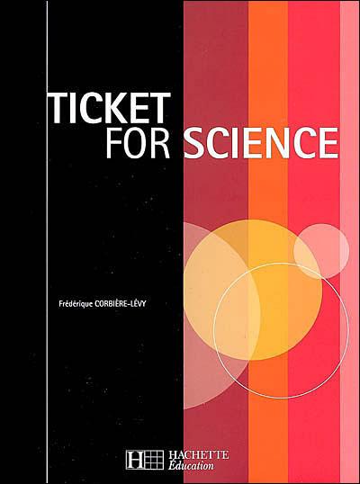 Ticket for Science BTS-DUT Industriels, Livre de l'élève, éd. 2006