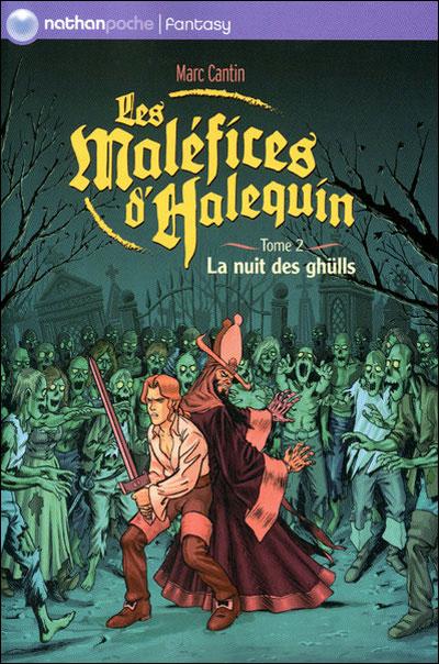 Les maléfices d'Halequin - Tome 2 : Malefices halequin t2 nuit des