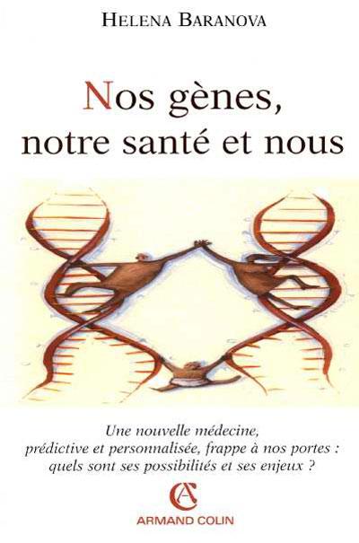 Nos gènes, notre santé et nous