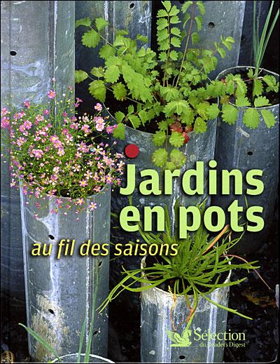 Jardins en pots au fil des saisons