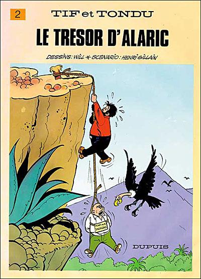 Tif et Tondu - Tome 2 : Le Trésor d'Alaric