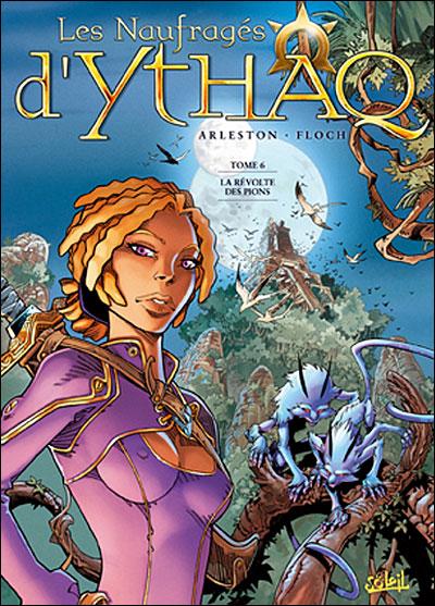 Les naufragés d'Ythaq T06 Révoltes de pions