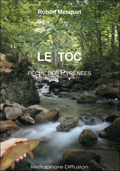 Le toc : pêche des Pyrénées