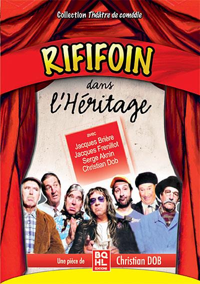Rififoin dans l'héritage - Pièce de théâtre  Du-Rififoin-dans-l-heritage