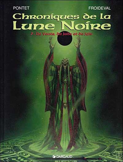 Les Chroniques de la Lune noire - De Vents, de Jade et de Jais