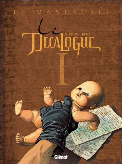 Le Decalogue - Tome 1 - Le Manuscrit