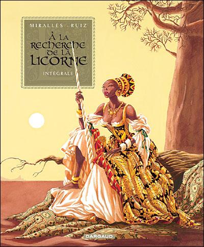 A la recherche de la licorne - Intégrale : A la recherche de la licorne