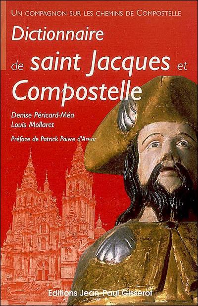 Dictionnaire de Saint-Jacques et Compostelle