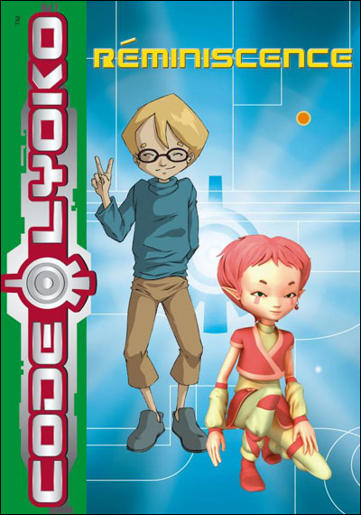 Code Lyoko - Tome 10 : Réminiscence