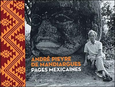 André Pieyre de Mandiargues et le Mexique