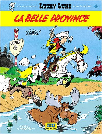 La Belle Province - tome 1 - Les Aventures De Lucky Luke D Apres Morris