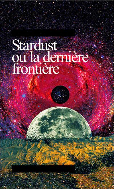 Stardust ou la dernière frontiere