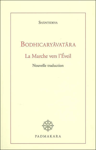 Bodhicaryavatra, la marche vers l'éveil