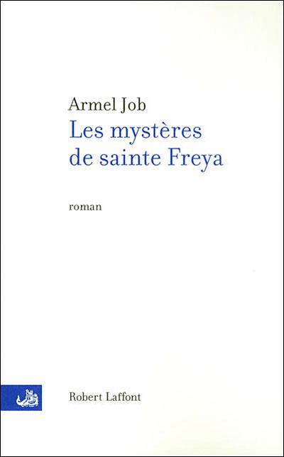 Le mystère de Sainte Freya