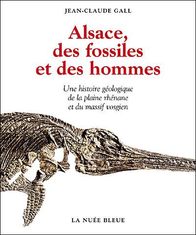 Alsace des fossiles et des hommes