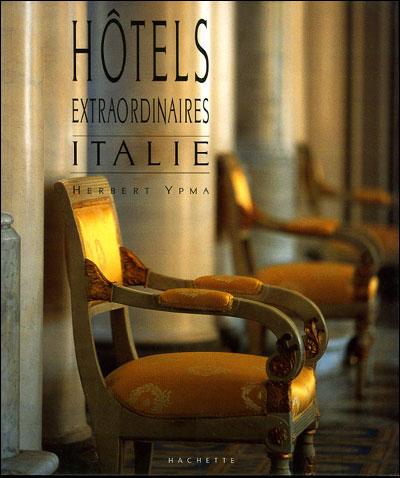 Hôtels extraordinaires en Italie