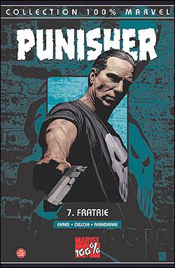 Punisher - 100% Marvel Tome 7 : Fratrie