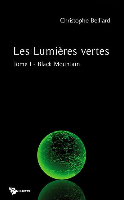 Black Mountain - Tome 1 : Les lumières vertes