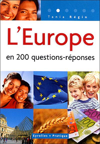 L'Europe en 200 questions-réponses