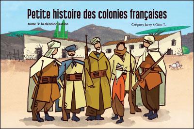 Petite histoire des colonies francaises