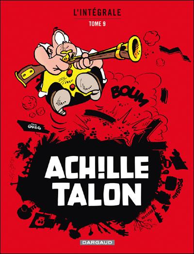 Achille Talon - Intégrales - Tome 9 - Mon Oeuvre à moi