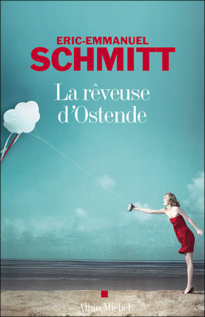 La Rêveuse d'Ostende - broché - Eric-Emmanuel Schmitt - Achat ...