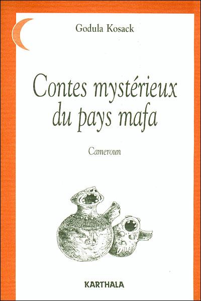 Contes mystérieux du pays mafa,2