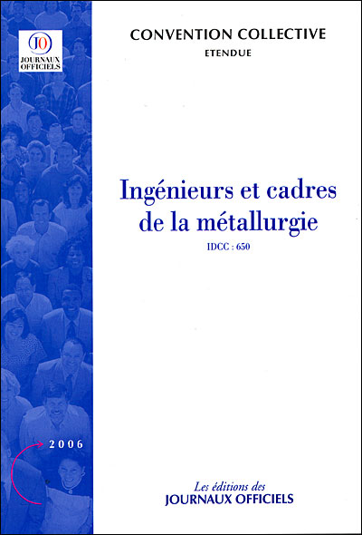 Ingenieurs Et Cadres De La Metallurgie Convention Collective