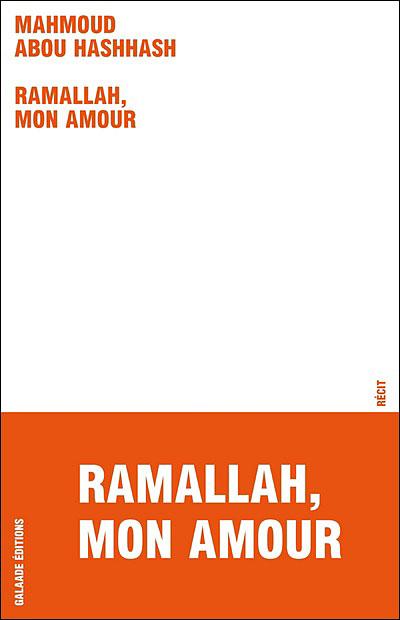 Ramallah, mon amour