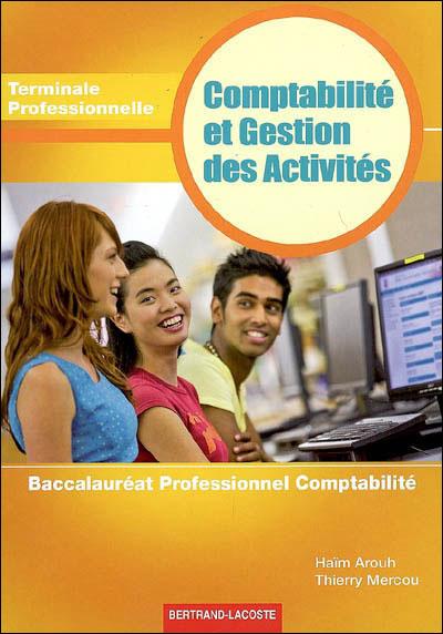 Comptabilité et gestion des activités Term Bac pro comptabilité