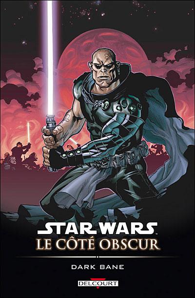 Star Wars - Le côté obscur T09 - Dark Bane
