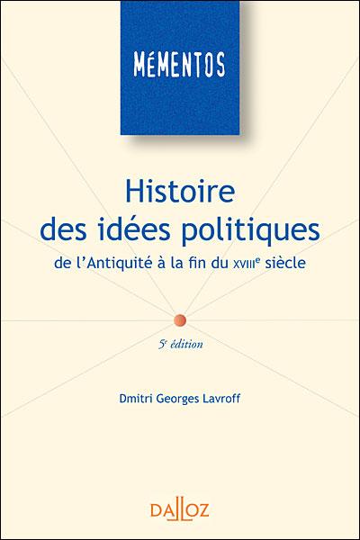 Histoire des idées politiques de l'Antiquité à la fin du XVIIIe siècle