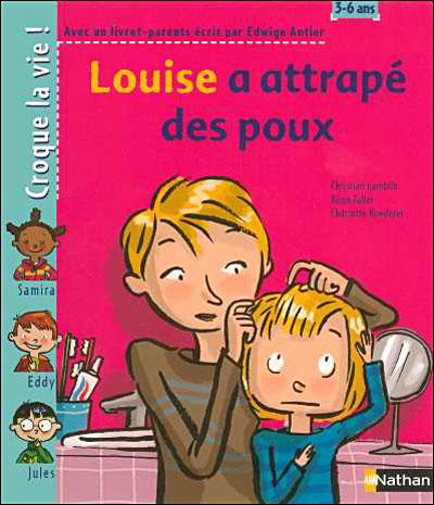 Louise a attrapé des poux