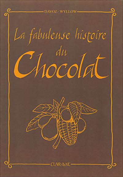 Bevorzugt La fabuleuse histoire du chocolat - cartonné - Puaud, Pascal Davoz  YC04