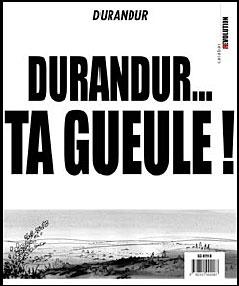 Durandur T03 ta gueule