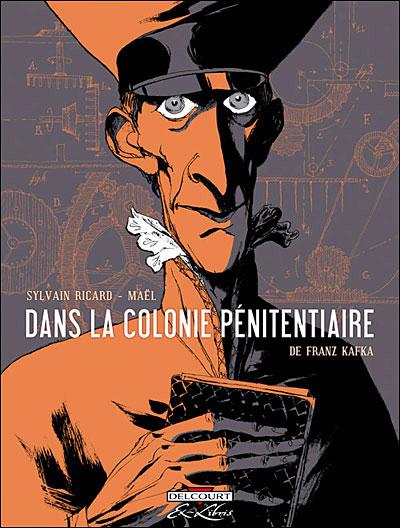 Dans la colonie pénitentiaire, de F. Kafka